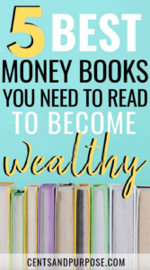 Row of books with text that reads: 5 best money books you need to read to become wealthy