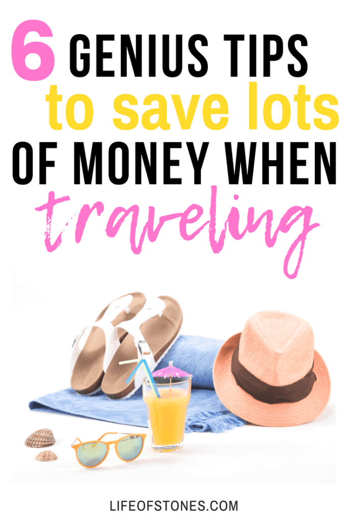 Blue beach towel with sandals, a hat, sunglasses and a drink with text that reads: 6 genius tips to save lots of money when traveling