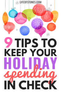 Brightly colored Christmas ornaments hanging and text that reads: 9 tips to keep your holiday spending in check