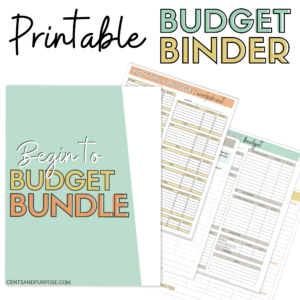 Picture of budget binder worksheets and text that reads: Printable Budget Binder Cents and Purpose