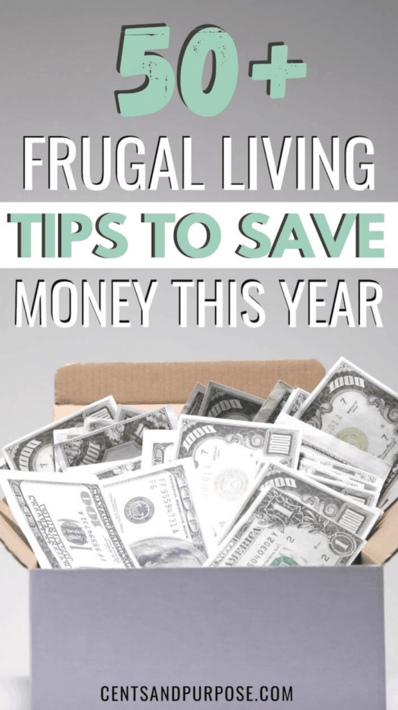 Gray box filled with money and text that reads: 50+ frugal living tips to save money this year