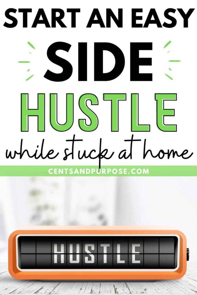 Orange alarm clock that shows the word hustle on it with text that reads: Start an easy side hustle while stuck at home
