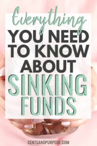 Woman's hands holding money jar with text that reads: Everything you need to know about sinking funds