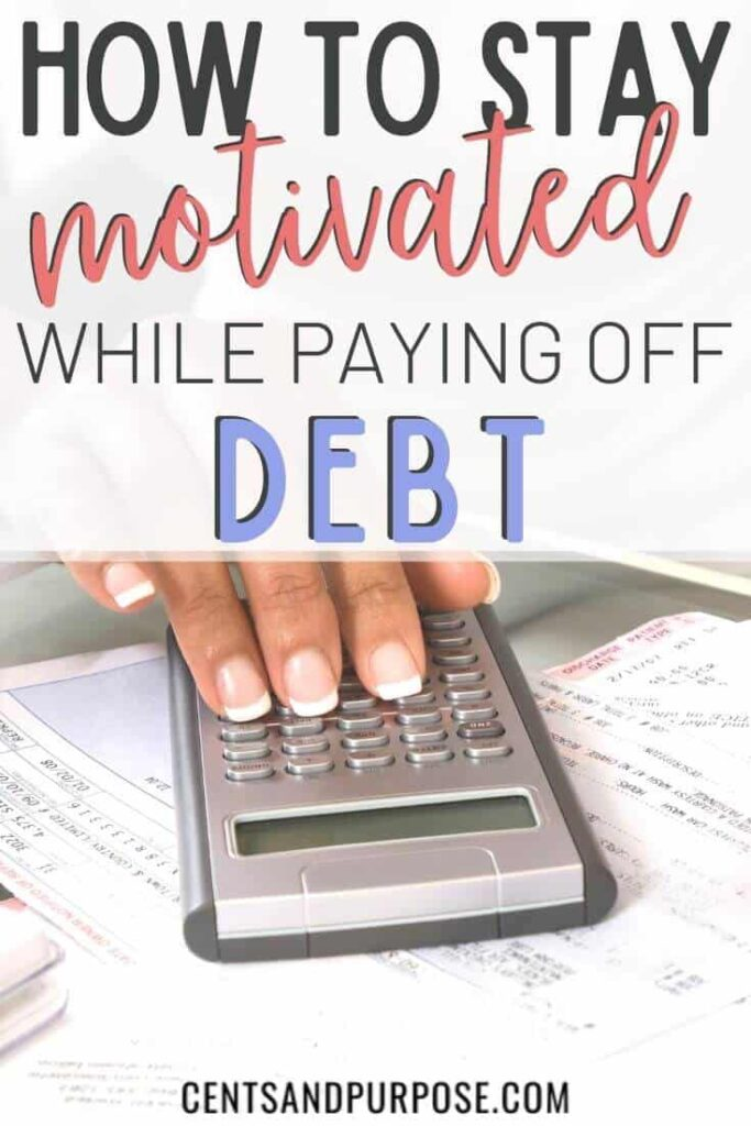 "woman's hand with bills and a calculator and text that reads ""how to stay motivated while paying off debt"""
