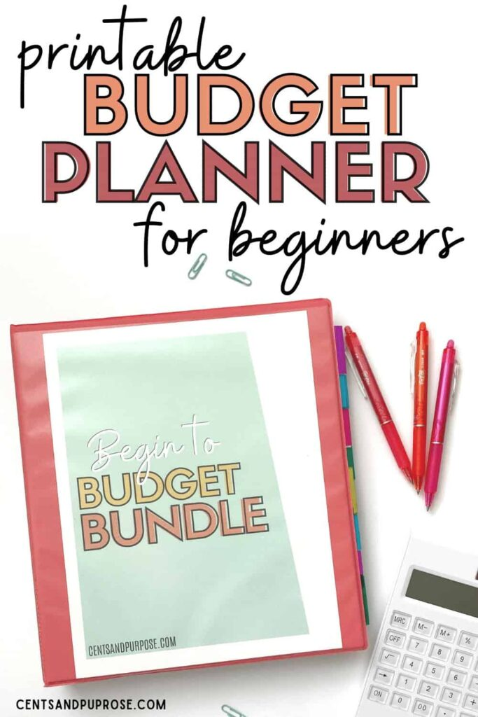 Budget binder with pens and calculator and text that reads: printable budget binder for beginners