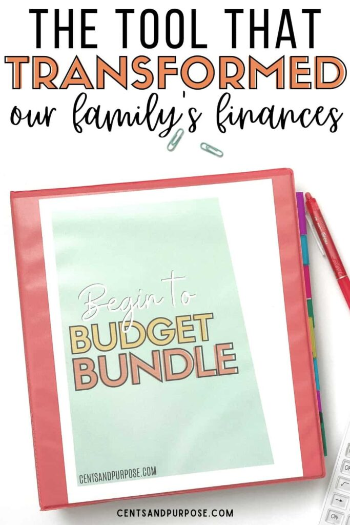 Printable budget binder in pink binder with text that reads: The tool that transformed our family's finances