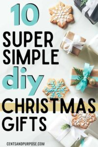 Holiday cookies and gifts on wrapped in bows with text that reads: 10 super simple diy Christmas gifts