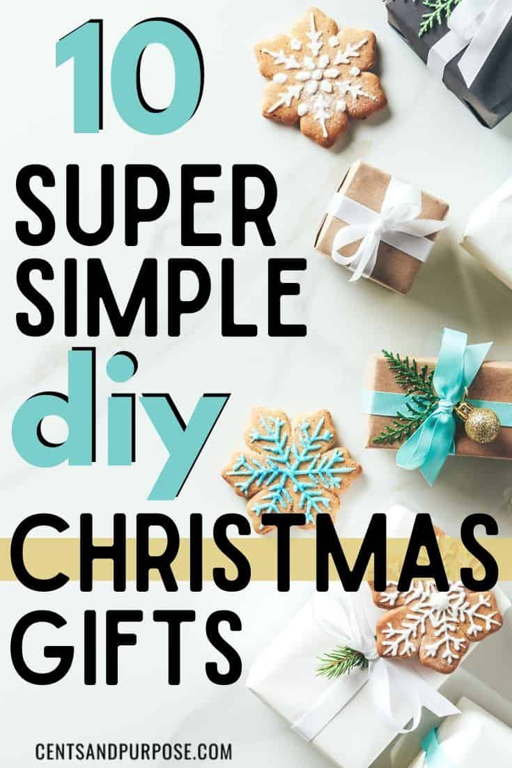 Holiday cookies and gifts on wrapped in bows with text that reads 10 super simple diy Christmas gift