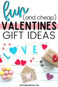 Valentine's Day crafts on a white table with text that reads fun and cheap Valentine's Day Gift Ideas for the whole family