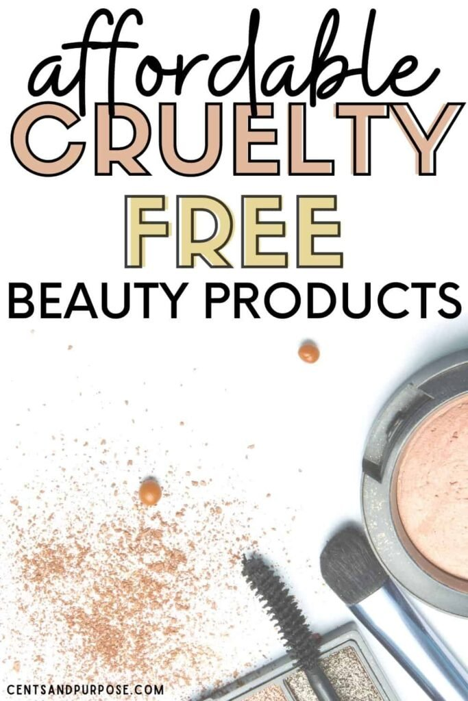 Makeup products laid out with text that reads: Affordable cruelty free beauty products