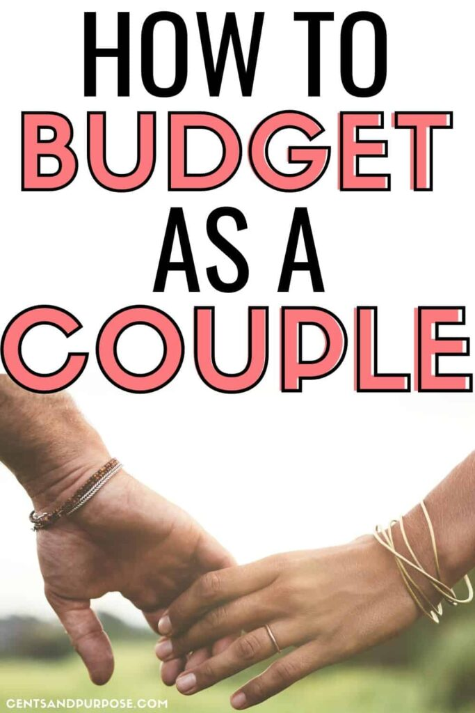 Man and woman's hands holding hands in a field with text that reads: How to budget as a couple