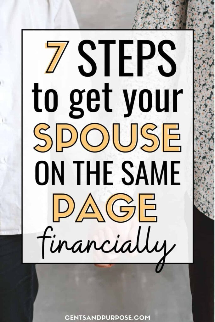 Two people holding hands with text overlay that reads: 7 steps to get your spouse on the same page financially