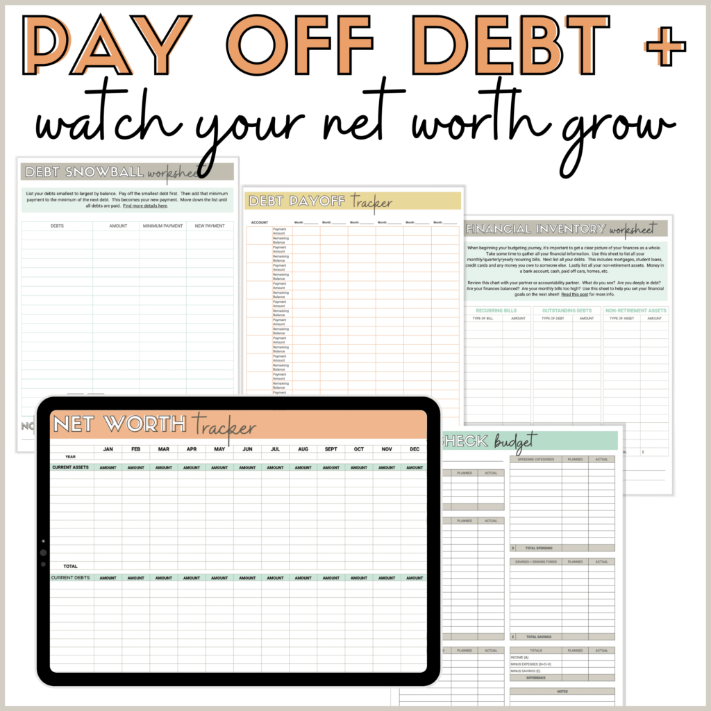 Image of tablet and debt payoff budget printables with text that reads: Pay off debt and watch your net worth grow
