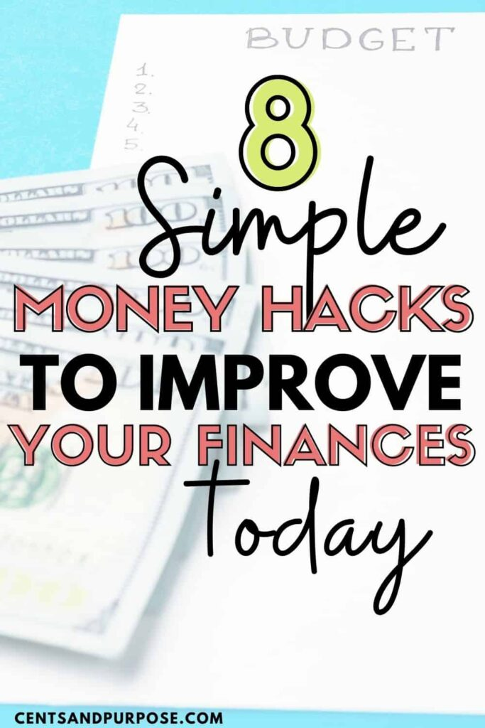 Money and list with text that reads: 8 simple money hacks to improve your finances today