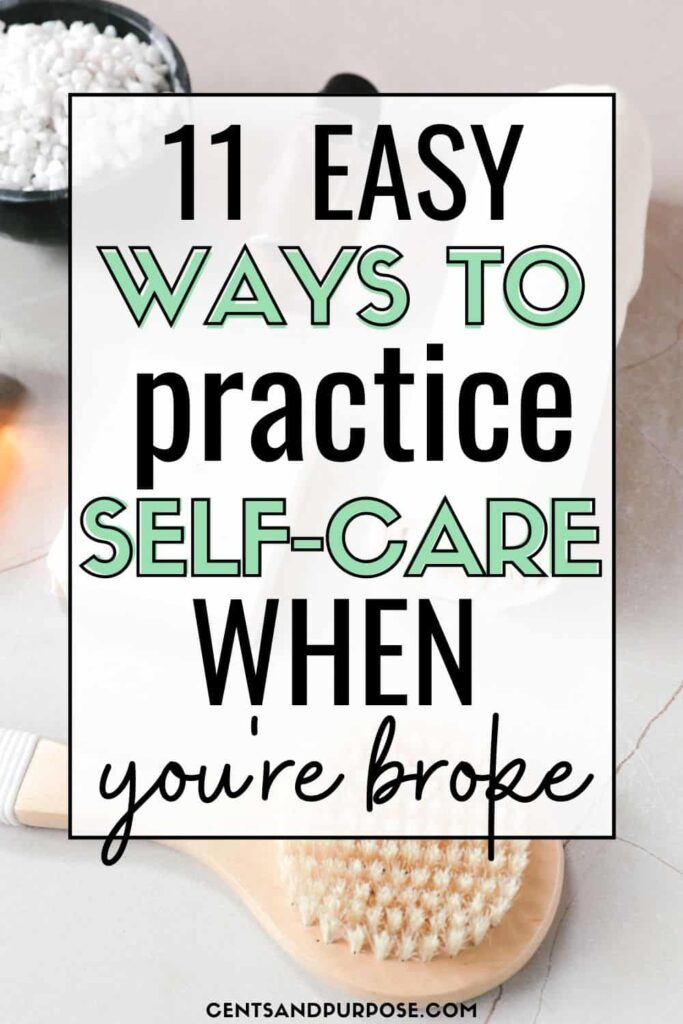 Skin care items with text that reads: 11 easy ways to practice self-care when you're broke