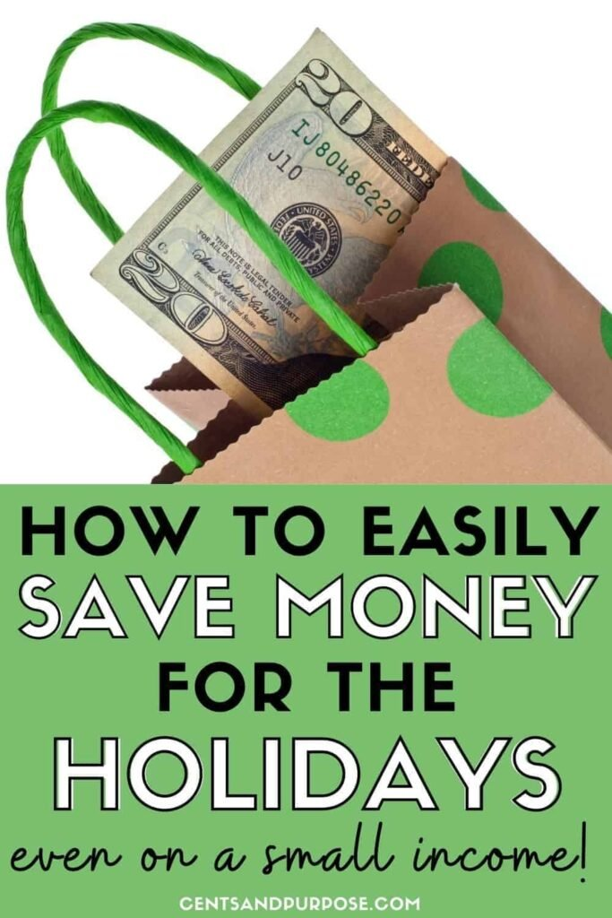 Brown and green gift bag with $20 bill sticking out of it and text that reads: How to easily save money for the holidays even on a small income with a free holiday budget planner