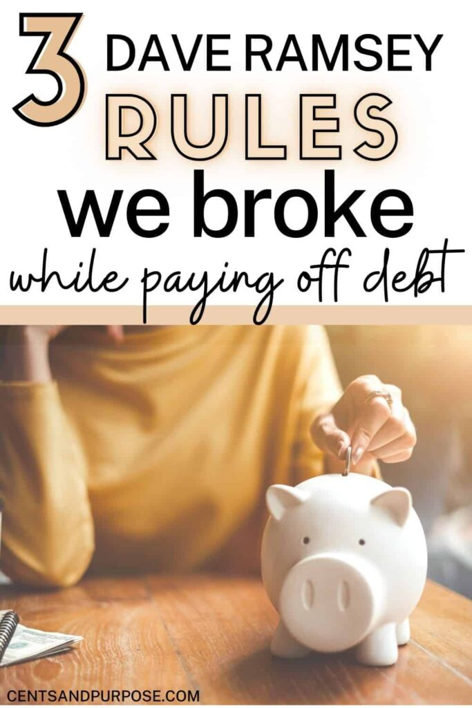 Woman in gold shirt putting coins into a white piggy bank with text that reads: 3 Dave Ramsey rules we broke while paying off debt