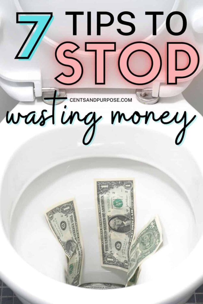 Toilet with seat up and money in the bowl with text that reads: 7 tips to stop wasting money