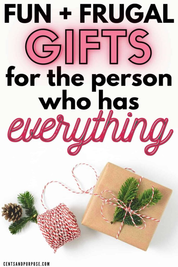 Natural elements, gift and red and white twine on white background with text that reads: Fun and frugal gift ideas for the person who has everything