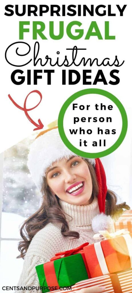 Woman wearing a Santa hat holding gifts with text that reads: Surprisingly frugal Christmas gift ideas for the person who has everything