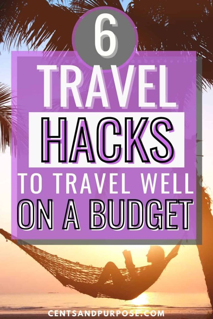 Woman reading in a hammock hung from tall palms and text that reads: 6 Travel hacks to save money on travel