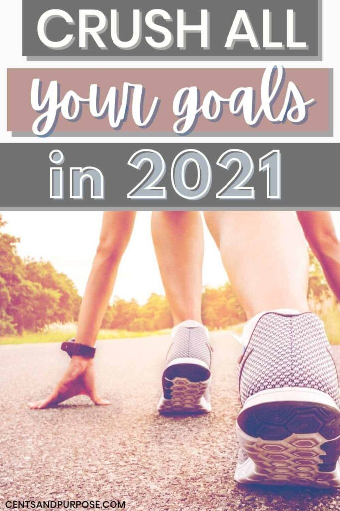 Woman in runners position with text that reads: Crush all your goals in 2021