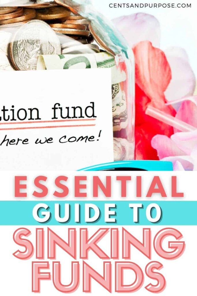 Jar filled with money labeled vacation fund and text that reads: Essential guide to sinking funds