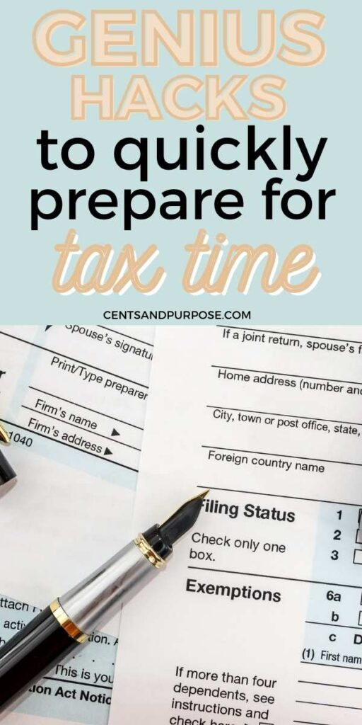 Tax paperwork and pen with text that reads: Genius hacks to quickly prepare for tax time