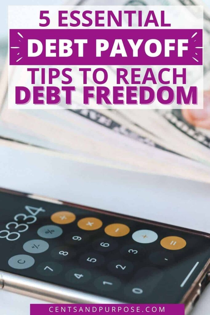 Phone with calculator app in use and a hand holding a fan of bills with text that reads: 5 Essential debt payoff tips to reach debt freedom