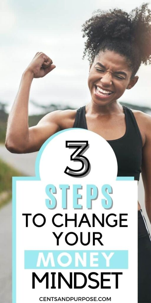 Happy woman in workout clothes with her arm in the air and text that reads: 3 steps to change your money mindset